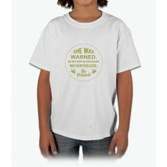 She Was Warned! Young T-Shirt