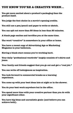 You know you are a #creative when ...  Pinned by Ignite Design & Advertising http://www.clickandcombust.com/