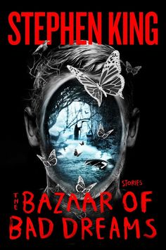 The Bazaar of Bad Dreams: Stories by Stephen King | 512 pages | Scribner (November 3, 2015)