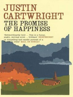 The Promise of Happiness by Justin Cartwright, http://www.amazon.co.uk/dp/B003KGBACS/ref=cm_sw_r_pi_dp_97uYsb1VKES9W