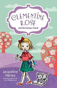 Clementine Rose and the famous friend by Jacqueline Harvey. Clementine Rose is heading back to school, and this year she has a new teacher. Young Mr Smee is very different to Mrs Bottomley and he sets the class a special project. Clemmie can't wait to get started! Meanwhile at Penberthy House, an intriguing guest has just arrived. Miss Richardson is staying for a whole month to write a book. Trouble is, she never comes out of her room and doesn't seem to like children at all.