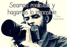 Be realistic and do the impossible