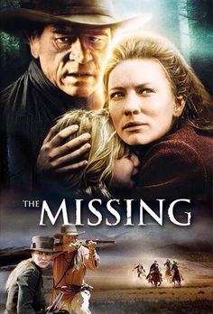 Tommy Lee Jones, Cate Blanchet and Jenna Boyd - The Missing