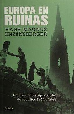 EUROPA EN RUINAS   HANS MAGNUS ENZENSBERGER  SIGMARLIBROS