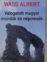 Válogatott magyar mondák és népmesék