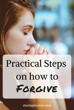 Practical Steps on Forgiveness