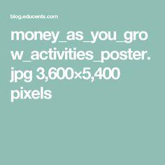 money_as_you_grow_activities_poster.jpg 3,600×5,400 pixels