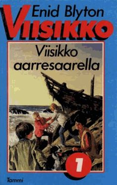 Viisikko-sarja (On jo: Lähtee merille, Salakuljettajat, Linnan Aarre, Vanhassa… 90s Childhood, My Childhood Memories, Sweet Memories, The Famous Five, Enid Blyton, Good Old Times, Heart For Kids, Long Time Ago, Vintage Ads