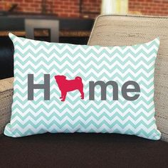 Pug Home Pillow