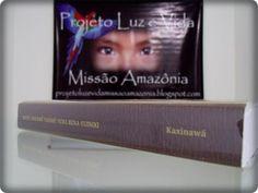O Novo Testamento em Língua Kaxinawá