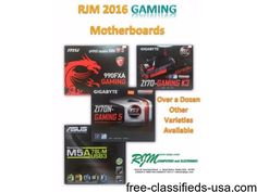 listing RJM Computers 2016 Gaming Motherboards is published on Free Classifieds USA online Ads - http://free-classifieds-usa.com/for-sale/computers-hardware/rjm-computers-2016-gaming-motherboards_i38552