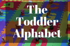 "Check out this great Brite: ""The Toddler Alphabet"""