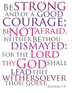 Great verse to remember to not be Afraid.