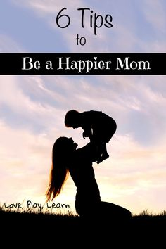 6 Tips on How to be happier mom today and learn to live in the moment.