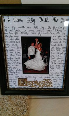 First Dance With The Lyrics To S Wedding Song Written Around It Given Hubby As Anniversary Gift