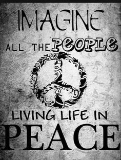 imagine all the people living life in PEACE. Paz Hippie, Hippie Love, Hippie Vibes, Peace On Earth, World Peace, Peace Love Happiness, Peace And Love, Arte Hippy, Peace Sign Art