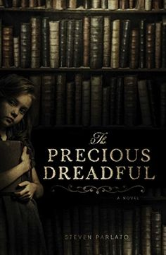 The Precious Dreadful by Steven Parlato https://www.amazon.com/dp/1507202776/ref=cm_sw_r_pi_dp_x_4wwLybB77B82W