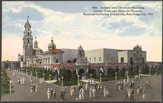Science and Education Building, Corner Prado and Plaza de Panama: Panama-California Exposition, San Diego, Cal. 1915
