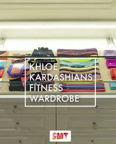 Khloe Kardashians fitness wardrobe is just incredible, need just even a fraction of this in my life!
