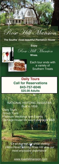 Rose Hill Mansion daily tours. www.rosehillmansion.com
