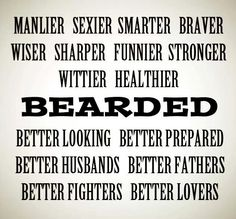 Looking for beard quotes? No matter you want to show pride or make fun of beard, read the most inspirational, manly & funny beard quotes to share with FnF. I Love Beards, Great Beards, Beard Love, Awesome Beards, Best Beard Care Products, Beard Quotes, Mustache Wax, Epic Beard, Sexy Beard