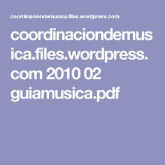 coordinaciondemusica.files.wordpress.com 2010 02 guiamusica.pdf