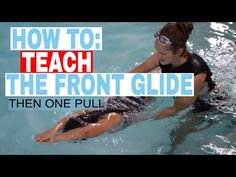 Front Glide Then One Pull - Propulsion - Children Overcome Fear of Water - Tessa Rhodes Dry Land Swim Workouts, Workouts For Swimmers, Breaststroke Swimming, Swimming Drills, Teach Kids To Swim, Learn To Swim, Butterfly Swimming, Baby Swimming, How To Swim Faster