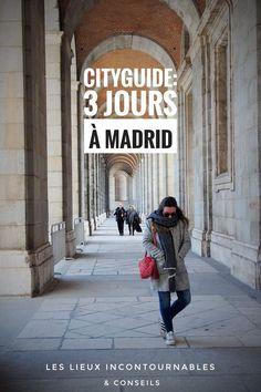 Voyage en Espagne: citytrip de 3 jours à Madrid. Lieux incontournables, où dormir, où sortir, quelles sont les visites à faire à Madrid... Comment rejoindre le centre ville depuis l'aéroport?