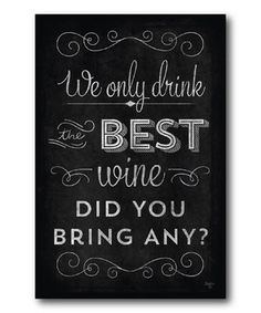 Loving this 'Did You Bring Any?' Canvas on #zulily! #zulilyfinds