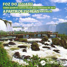 Saiba quanto custa viajar para Foz do Iguaçu nos feriados de 2015.  Aproveite a pesquisa para viajar com preços baixos: https://www.passagemaerea.com.br/foz-iguacu-feriados-2015.html  #fozdoiguacu #passagemaerea #viagem #ferias #feriado