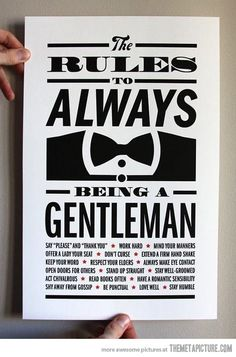 How to be a gentleman…