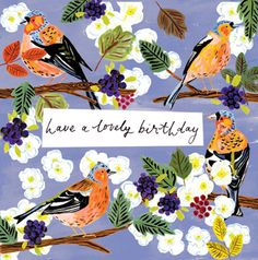 bristol based illustrator louise Cunningham's latest works include a lovely set of painterly greetings cards for 'card crazy', plus a ser. Happy Birthday Video, Birthday Cheers, Birthday Blessings, Happy Birthday Pictures, Happy Birthday Messages, Happy Birthday Greetings, Birthday Love, Friend Birthday, Happy Birthday Quotes