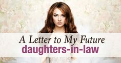 A Letter to My Future Daughters-in-Law: He Won't Complete You - For Every Mom