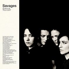 Savages / Silence Yourself