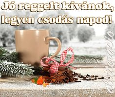 kávé, reggeli, JÓ REGGELT, SZÉP NAPOT! - alliteracio oldala Beautiful Pink Roses, Coffee Dessert, Christmas Time, Good Morning, Table Decorations, Tableware, Anastasia, Advent, January