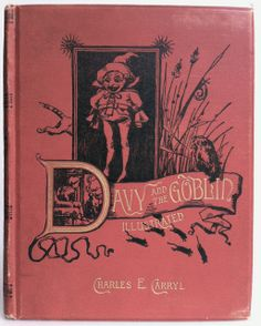 Davy and the Goblin by Charles E. Caryl, London: Frederick Warne and Co. c1888 | Beautiful Antique Books