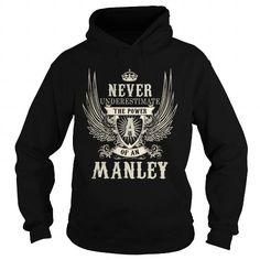 Awesome Tee MANLEY MANLEYYEAR MANLEYBIRTHDAY MANLEYHOODIE MANLEYNAME MANLEYHOODIES  TSHIRT FOR YOU T-Shirts