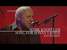 Mark Knopfler - Song For Sonny Liston (AVO Session 2007 | Official Live Video) - YouTube