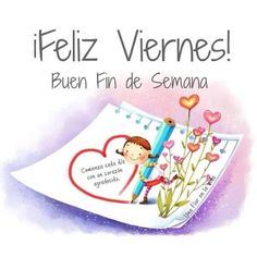 Viernes Monday Morning Quotes, Morning Thoughts, Good Morning Messages, Good Morning Greetings, Its Friday Quotes, Happy Week, Happy Friday, Happy Mothers Day Images, Teacher Stickers