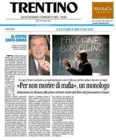 5 dicembre 2011 - Trentino - presentazione dello spettacolo Per Non Morire di Mafia in scena al centro Santa Chiara di Trento