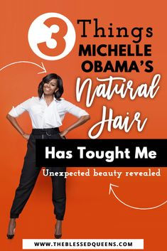 Michelle Obama Natural hair Lessons! Here are 3 Lessons Michelle Obama Natural Hair taught me and how it can help you reach your hair goal!
