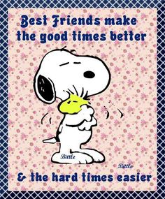 Best Friends Make The Good Times Better & The Hard Times Easier quotes quote best friends friend snoopy friendship quotes friend quotes best friend quotes quotes for friends quotes for best friends quotes on friendship Snoopy Cartoon, Peanuts Cartoon, Peanuts Snoopy, Peanuts Comics, Snoopy Love, Snoopy And Woodstock, Snoopy Hug, True Friends, Best Friends