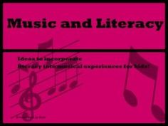 Music and Literacy- Ideas to incorporate literacy into musical experiences from Growing Book by Book