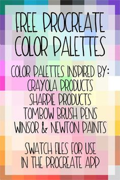 Free Procreate color palettes inspired by crayola products, sharpie products, tombow brush pens, and windsor & newton paints