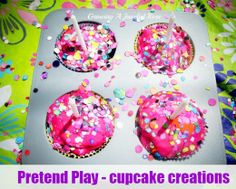 Growing A Jeweled Rose: Pretend Play- Cupcakes and Birthday Wishes