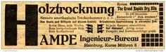 Original-Werbung/ Anzeige 1913 - HOLZ-TROCKNUNG / AMPE INGENIEUR- BURAEU HAMBURG - ca. 155 x 45 mm