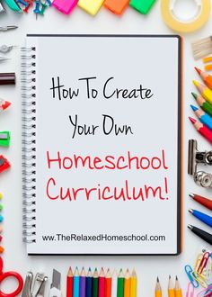 how to create your own homeschool curriculum