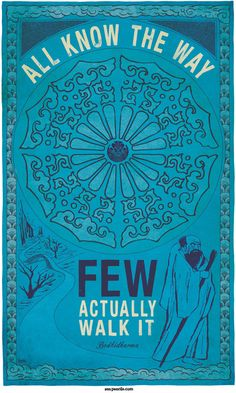 """""""All know the way, few actually walk it.""""  ... ... 55. BODHIDHARMA  by Zen Pencils (Artist)  via Society6 online shop."""