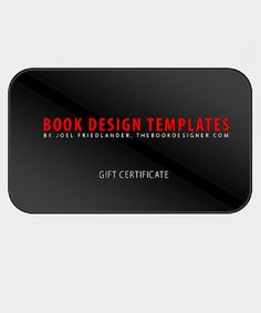 BookDesignTemplates Gift Certificates are now available! Gift the gift of great formatting to your favorite author!