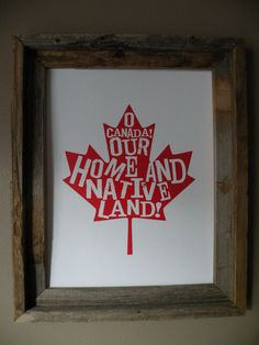 O Canada Map Print Unframed by fortheloveofmaps on Etsy O Canada, Canada Day 150, Happy Canada Day, Happy Birthday Canada, Canada Wall, Canada Day Crafts, Canada Day Party, Canada Holiday, Remembrance Day